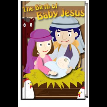 The Birth of Baby Jesus