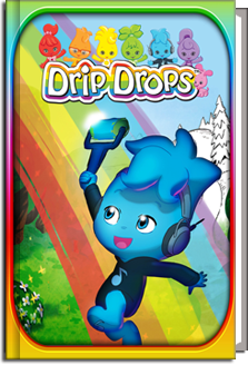The Drip Drops: The Story of the Drip Drops